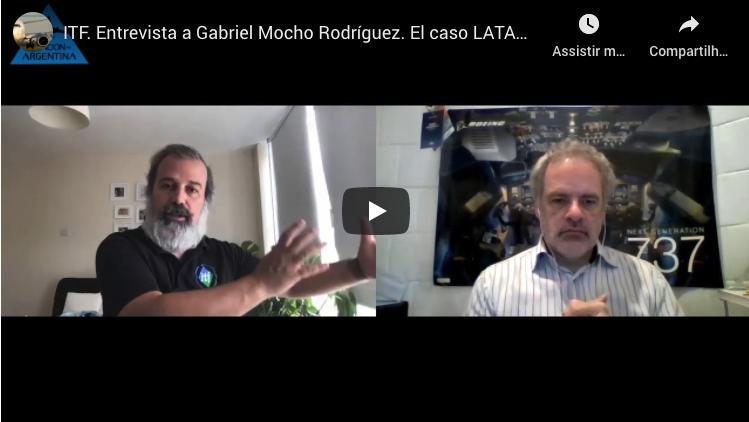 Entrevista Gabriel Mocho Rodríguez, Secretario de la Sección de Aviación de la ITF (Aviación en Argentina)